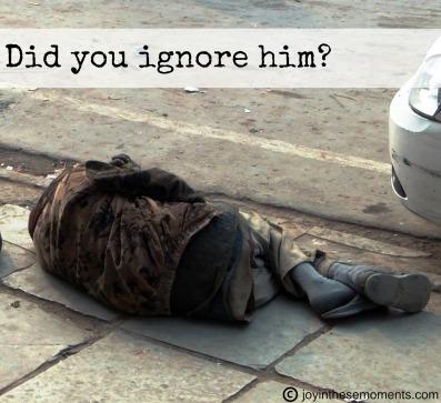 Did You Ignore Him? @joyinthesemoments.com