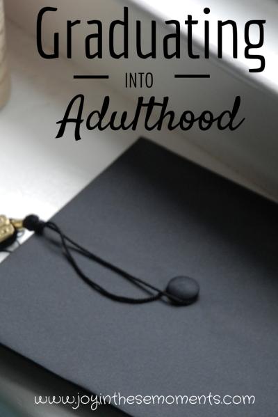Graduation Into Adulthood     www.joyinthesemoments.com